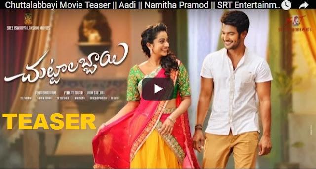 Chuttalabbayi Movie Teaser || Aadi || Namitha Pramod