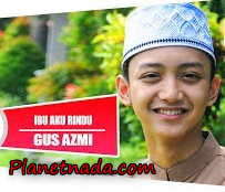 Download Lagu Gus Azmi Ibu Aku Rindu Mp3