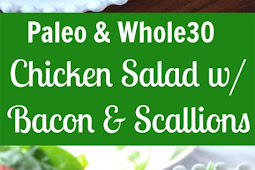 Paleo Chicken Salad with Bacon & Scallions {Whole30}