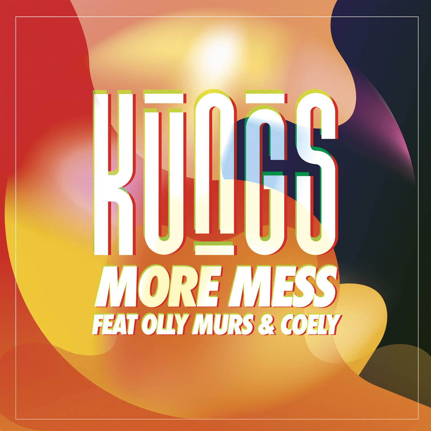 Kungs - More Mess (feat. Olly Murs & Coely) - Single