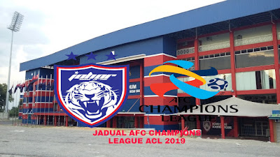 AFC Champions League ACL 2019 JDT Jadual Keputusan
