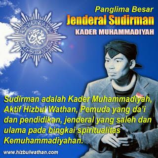 Jendral Sudirman, Santri Sholeh Kader Muhammadiyah Panglima Besar Indonesia