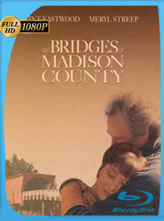 Los puentes de Madison (1995)HD [1080p] Latino [GoogleDrive] SilvestreHD