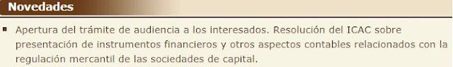 Apertura del trámite de audiencia a los interesados. Resolución del ICAC sobre presentación de instrumentos financieros y otros aspectos contables relacionados con la regulación mercantil de las sociedades de capital.