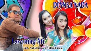 Loro Ning Ati (Cipt. Sahid Indra & Antoni Lucas) - Titis - Deynsa Nada 2016