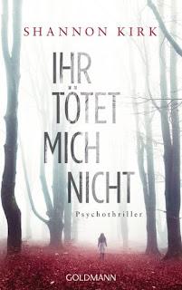 http://www.randomhouse.de/Taschenbuch/Ihr-toetet-mich-nicht/Shannon-Kirk/Goldmann-TB/e491129.rhd