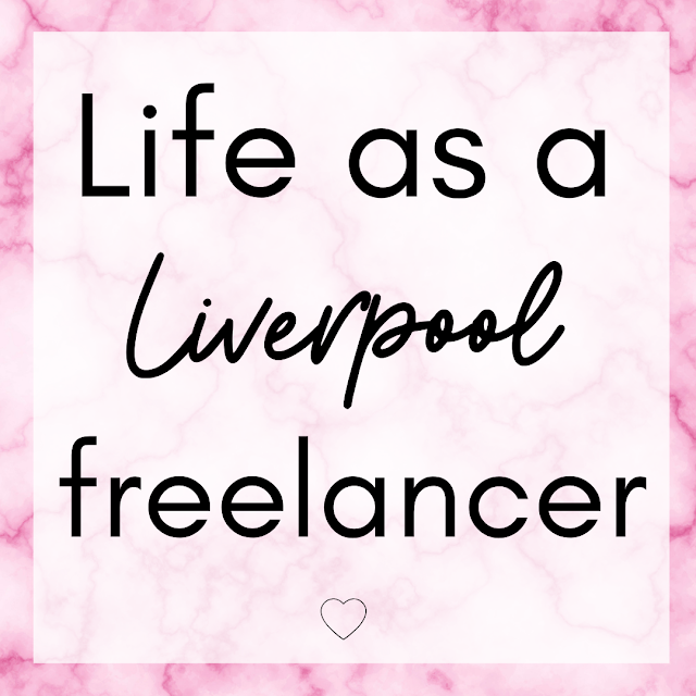 Life As A Liverpool Freelancer Lovelaughslipstick Blog