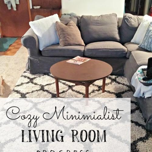 Cozy Minimalist Living Room Progress