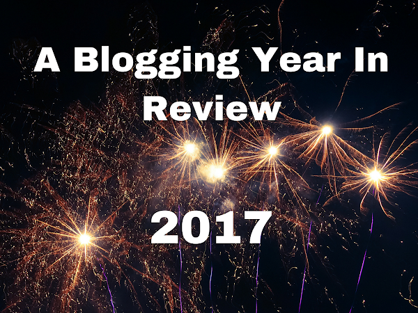 My Blogging Year in Review: 2017