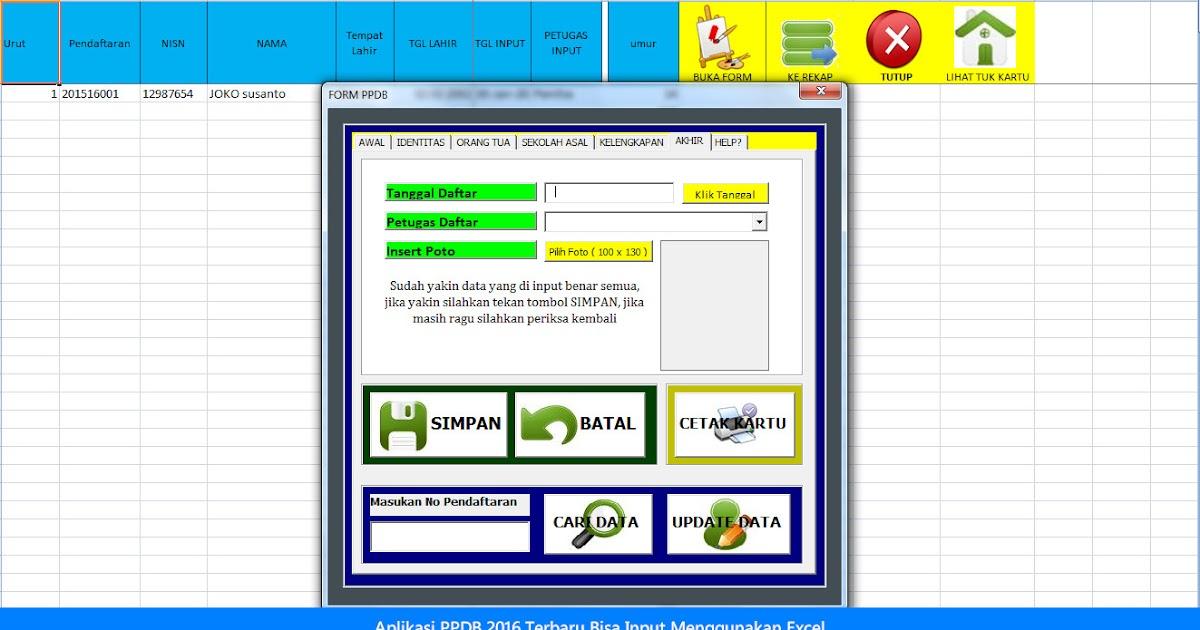 Aplikasi Ppdb 2016 Terbaru Menggunakan Excel Bisa Input Photo Blog Edukasi