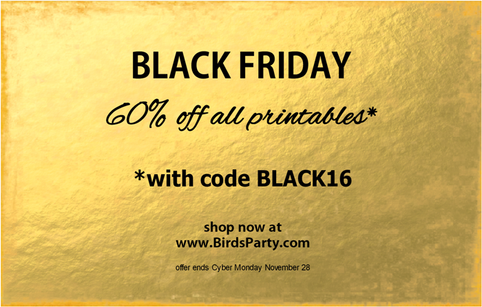 Black Friday 60% Off All Party Printables | BirdsParty.com