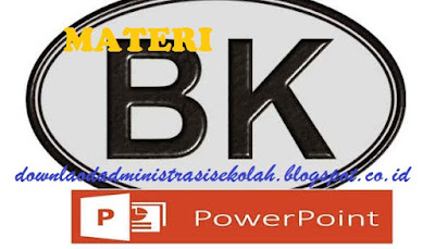 Materi Power Point Bimbingan Konseling SMA/ SMK/ MA Kurikulum 2013