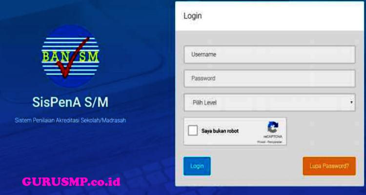 Cara Login Aplikasi SISPENA BAN S/M dan BAP S/M (Akreditasi Sekolah) Untuk Sekolah Menengah Pertama (SMP)