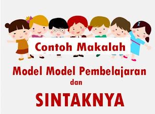 Makalah Model Model Pembelajaran