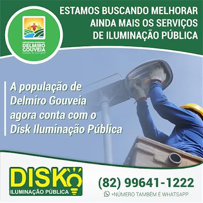 Secretaria de Infraestrutura Prefeitura de Delmiro Gouveia lança o Disk Iluminação Pública