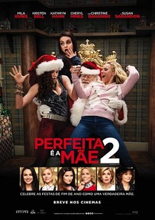 Perfeita é a Mãe 2 (2017) BluRay 720p | 1080p Dual Áudio – Download Torrent