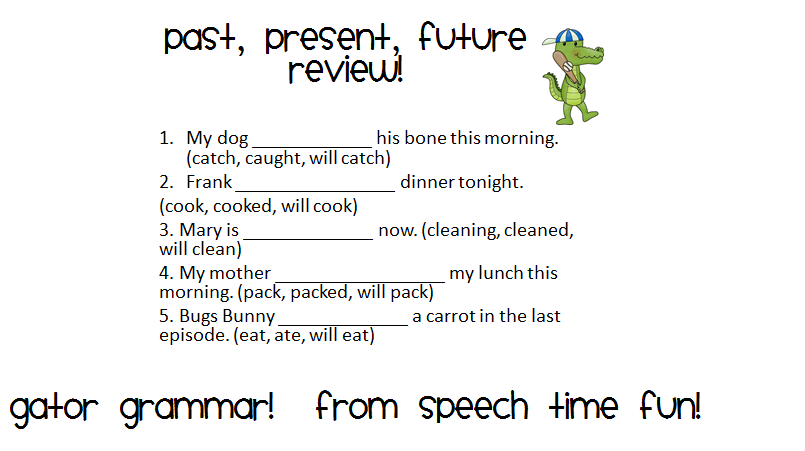 Teaching Past, Present, and Future Verbs!