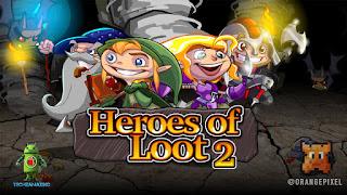 Review Game Heroes of Loot 2 Mod Terlengkap