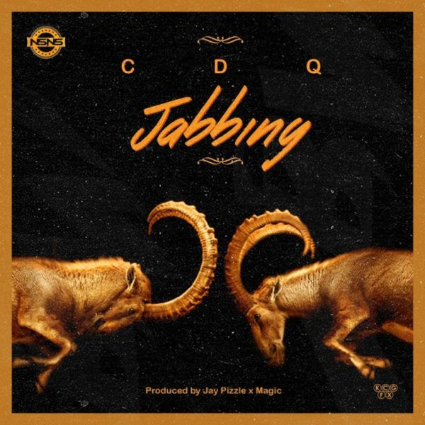 CDQ – Jabbing [New Song] -mp3made.com.ng