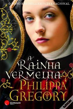 #Livros - A Rainha Vermelha, de Philippa Gregory