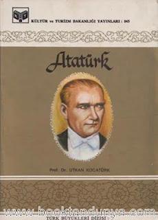 Utkan Kocatürk - Atatürk (Türk büyükleri dizisi:1)