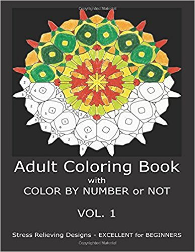 Adult Coloring Book With Color By Number or NOT by C. R. Gilbert