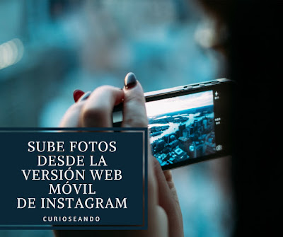 sube-fotos-desde-version-web-movil-instagram