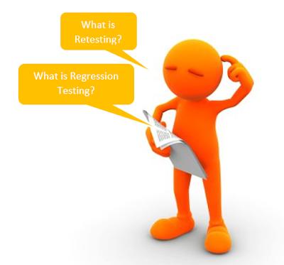 Retesting and Regression Testing