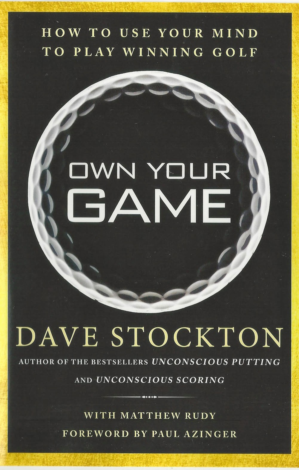 Own Your Game - Dave Stockton