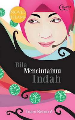 Sinopsis Novel Bila Mencintaimu Indah