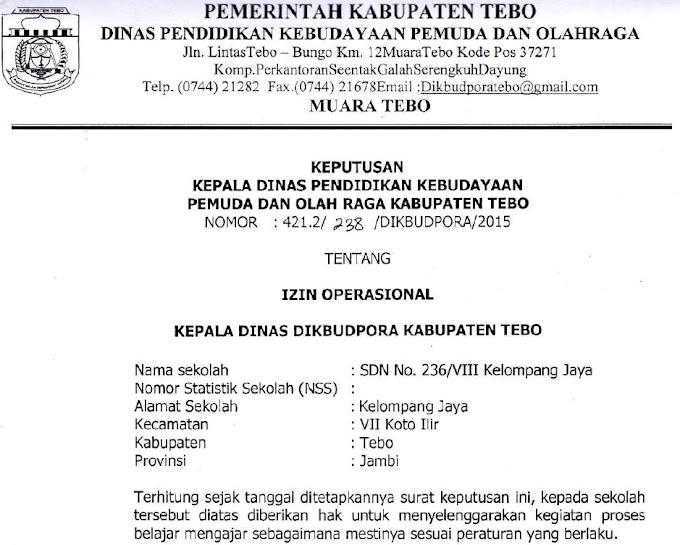SK Izin Operasional SDN No. 236/VIII Kelompang Jaya Kec. VII Koto Ilir Kab. Tebo