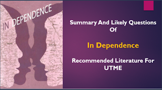 In Dependence by Sarah Ladipo Manyika's Summary - 2018/2019 | Download in PDF