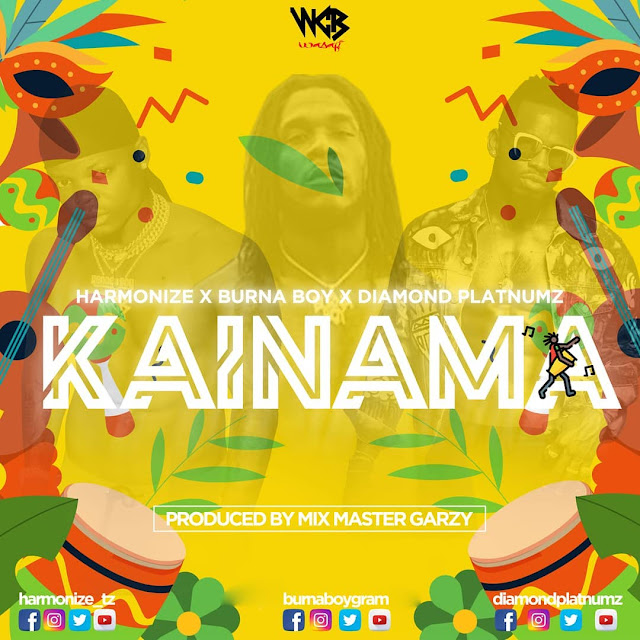 Harmonize x Burna Boy x Diamond Platnumz - Kainama | MP3 Download