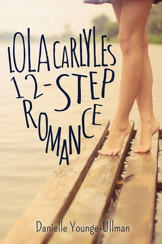 Lola Carlyle's 12-Step Romance by Danielle Younge-Ullman