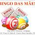 Bingo do Dia das Mães será realizado neste domingo