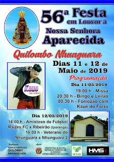 56ª Festa em Louvor a Nossa Senhora Aparecida no Quilombo Nhunguara 11 e 12/05