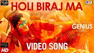 Holi Biraj Ma Lyrics |  Genius | Utkarsh, Ishita | Jubin, Himesh Reshammiya | Manoj
