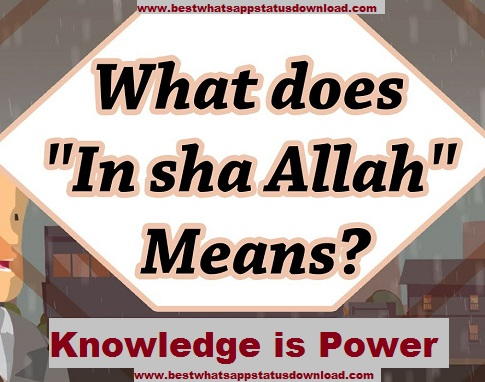 What does ''In sha Allah'' Means ? With all examples and full ilustration