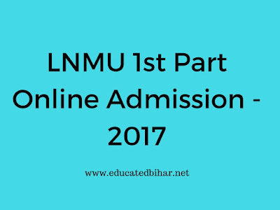 LNMU 1st Part Admission Online Apply 2017