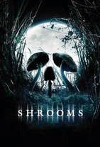 Watch Shrooms Online Free in HD