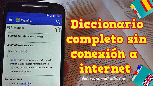 Diccionario completo sin conexión a internet para Android