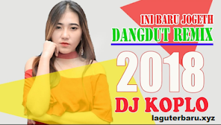 Download Lagu Koplo Remix Terbaru 2018