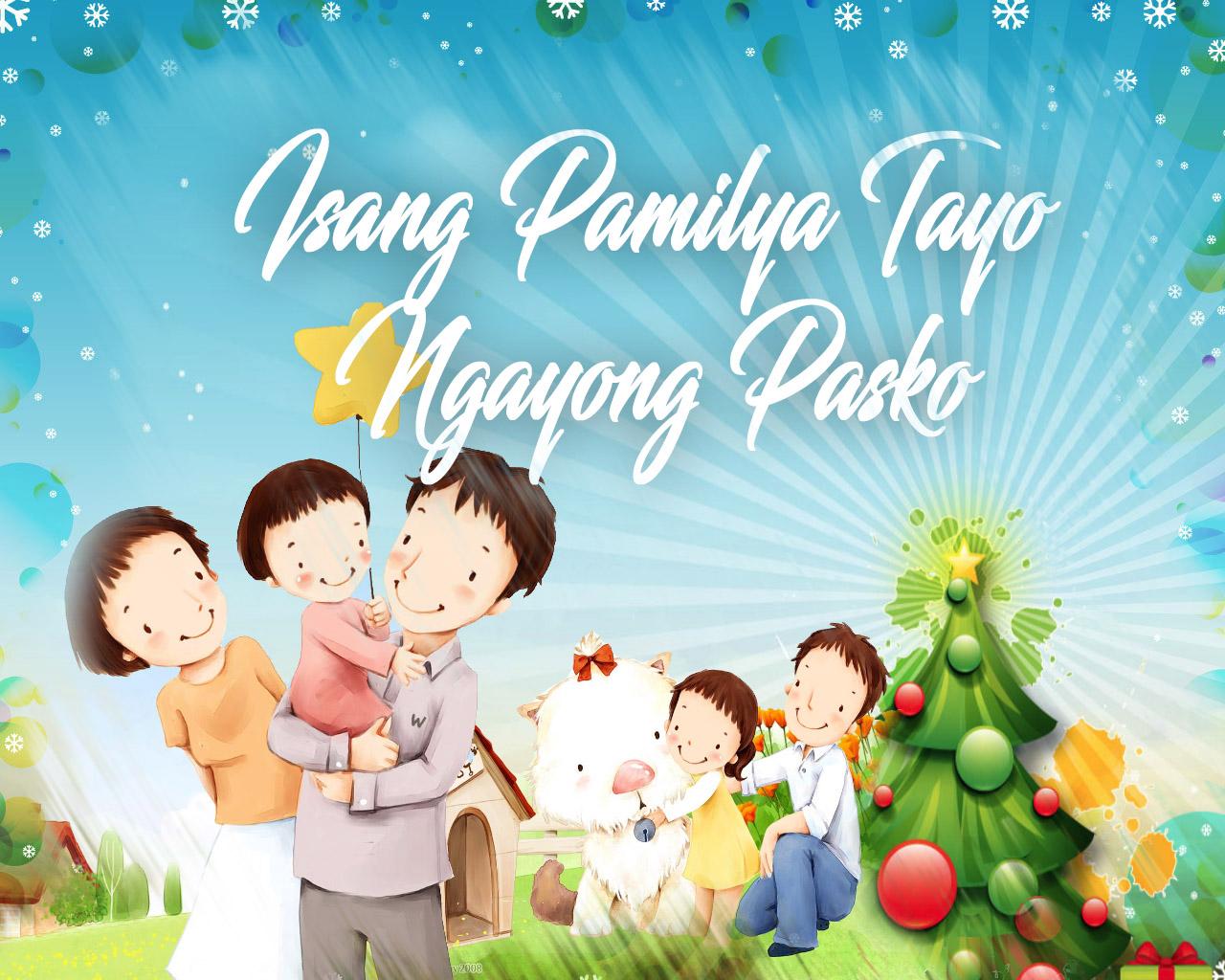 Isang Pamilya Tayo Ngayong Pasko Family Bonding Together