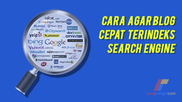 4 Cara Gampang Agar Blog Cepat Terindeks di Search Engine
