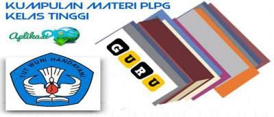 download Materi PLPG Kelas Tinggi Versi Lengkap