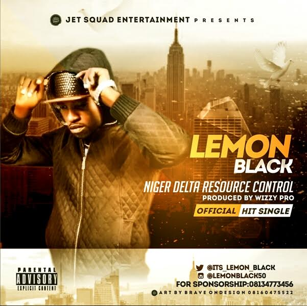 Lemon Black - Niger Delta Resources Control +  Nkechi,  Mp3