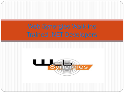 Web Synergies Latest Walkins - Trained .NET Developers |17th- 20th Jul 2018| Hyderabad