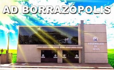 Resultado de imagem para igreja assembleia de deus borrazopolis