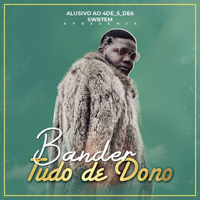 Bander - Tudo De Dono (2018) [Download]