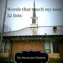 https://ourhomeschoolnotebook.blogspot.com/2018/01/the-words-that-touch-your-soul-52-lists.html